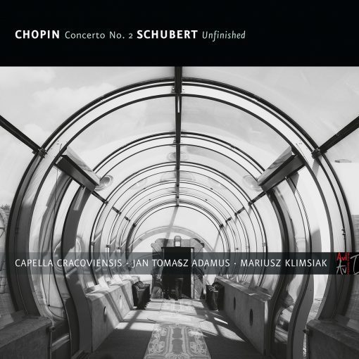 Chopin: Piano Concerto No. 2 & Schubert: Symphony No. 7 ('Unfinished')