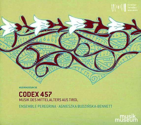 Codex 457 – Musik des Mittelalters aus Tirol