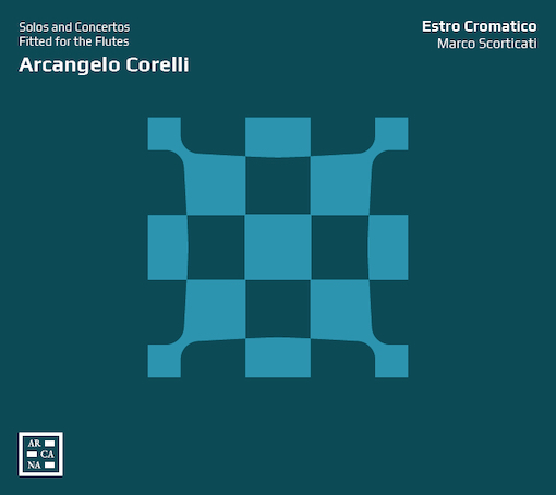 Corelli: Solos & Concertos Fitted for the Flutes