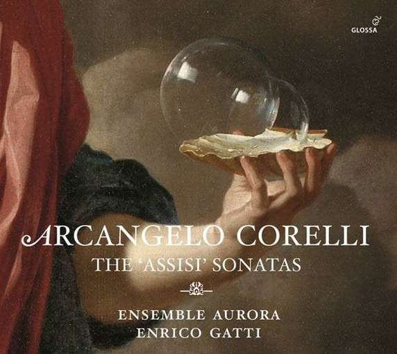 Corelli: The 'Assisi' Sonatas