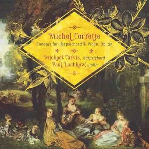 Corrette: Sonatas for Harpsichord & Violin, Op. 25