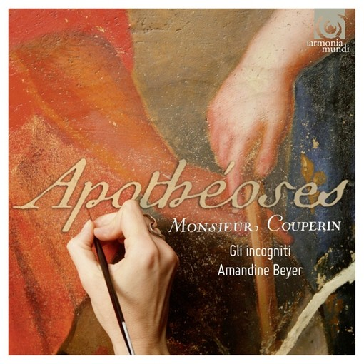 F. Couperin: Apothéoses & Autres Sonades