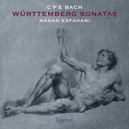 C.P.E. Bach: Württemberg Sonatas