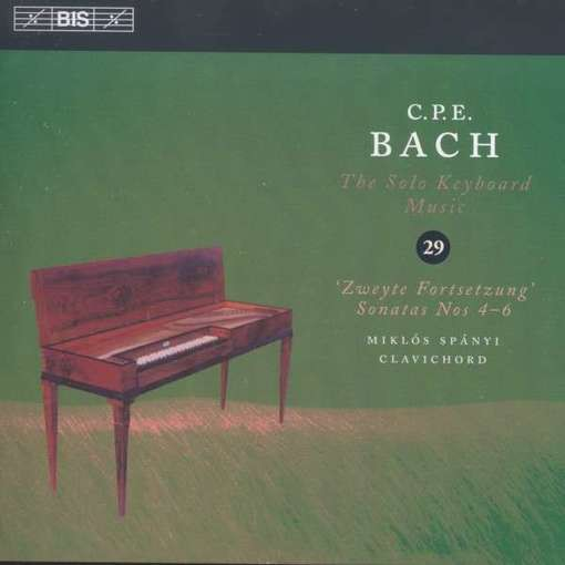 C.P.E. Bach: The Solo Keyboard Music 29 – Zweyte Fortsetzung