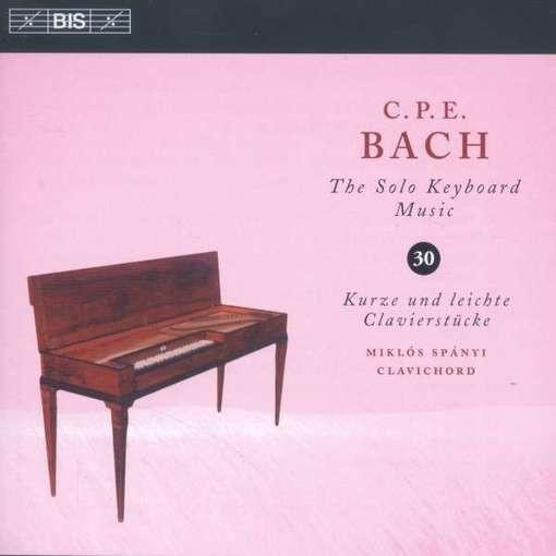 C.P.E. Bach: The Solo Keyboard Music 30 – Kurze und leichte Clavierstücke