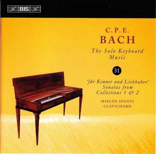 C.P.E. Bach: The Solo Keyboard Music 31 – Für Kenner und Liebhaber
