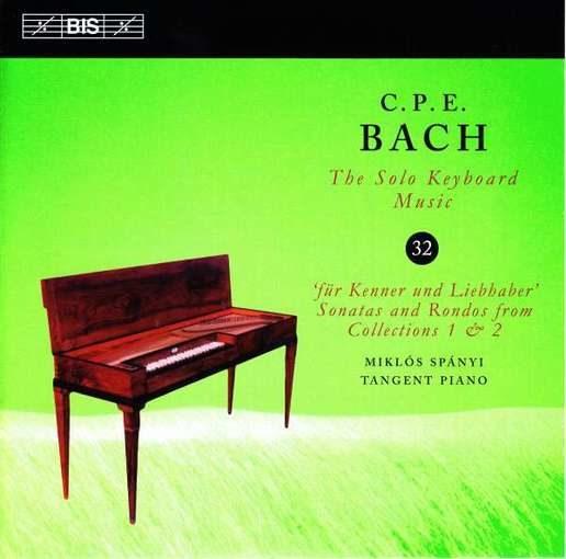 C.P.E. Bach: The Solo Keyboard Music 32 – 'Für Kenner und Liebhaber' 1 & 2