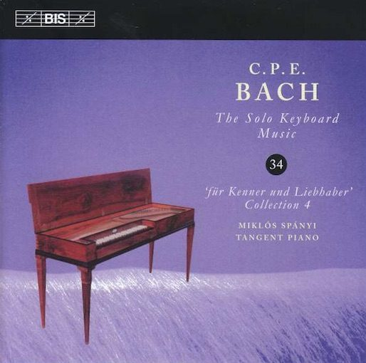 C.P.E. Bach: The Solo Keyboard Music 34 – 'Für Kenner und Liebhaber' 4