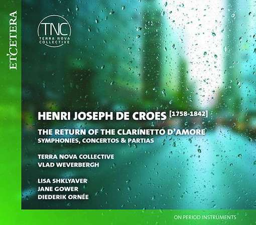 De Croes: The return of the clarinetto d'amore