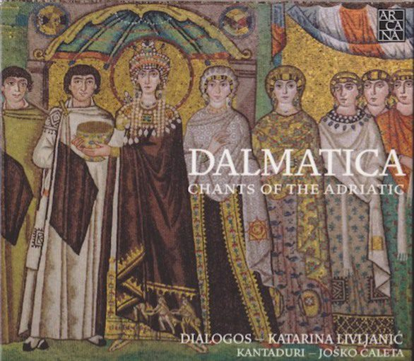 Dalmatica – Chants of the Adriatic