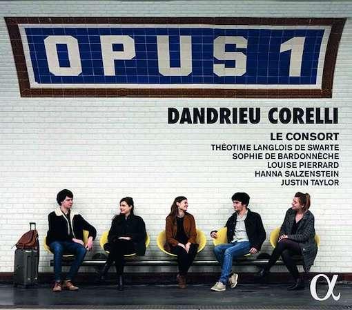 Dandrieu & Corelli: Opus 1
