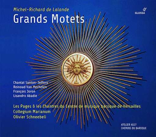 De Lalande: Grand Motets