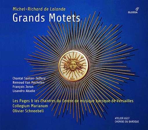 De Lalande: Grand Motets