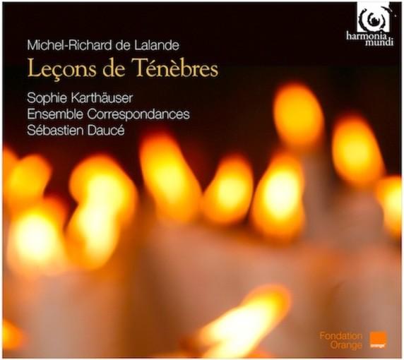 Lalande: Leçons de Ténèbres