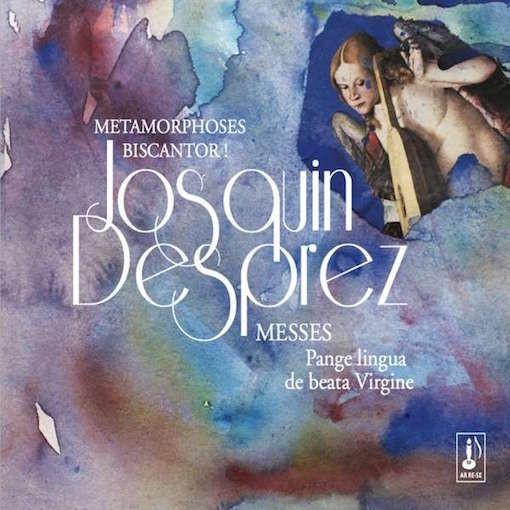Josquin Desprez: Missa Pange lingua & Missa De beata virgine