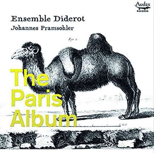 Ensemble Diderot: The Paris Album