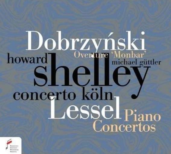 Dobrzyński: Overture 'Monbar', Piano Concerto Op. 2 & Lessel: Piano Concerto Op. 14