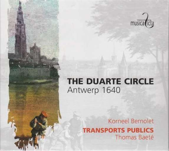 The Duarte Circle – Antwerp 1640