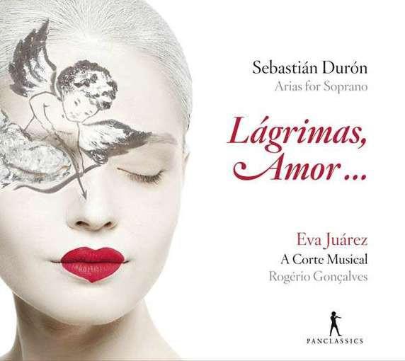 Durón: Lágrimas, Amor … – Arias for Soprano