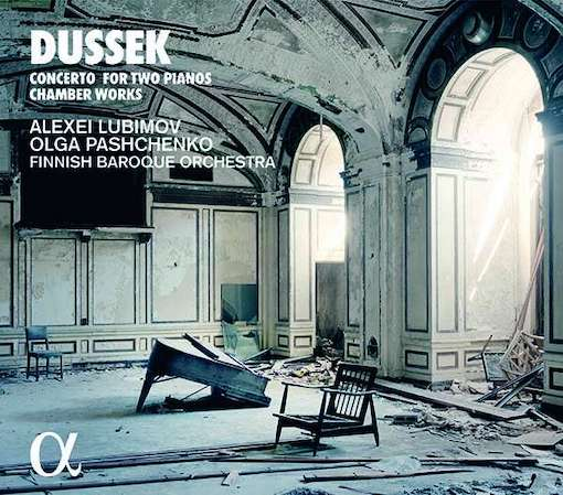 Dussek: Concerto for Two Pianos & Chamber Works