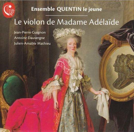 Le violon de Madame Adélaïde