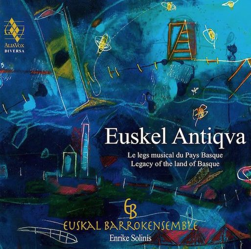 Euskel Antiqva – Legacy of the Land of Basque