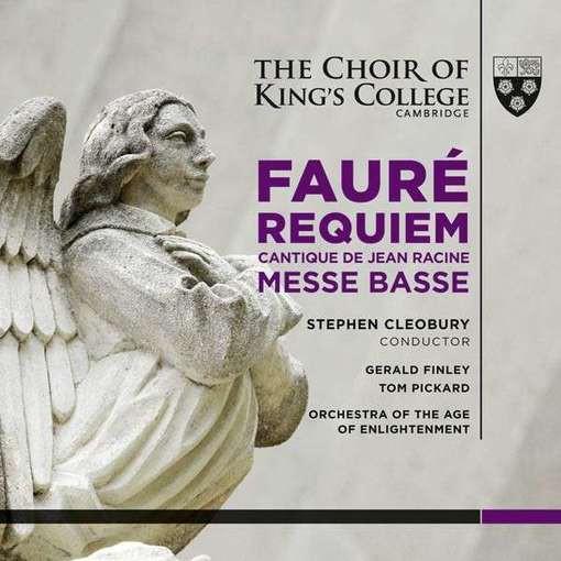 Fauré: Requiem, Cantique de Jean Racine, Messe Basse