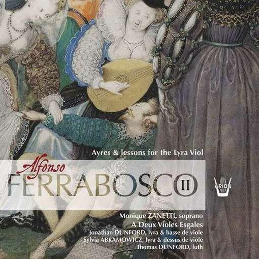 Ferrabosco II: Ayres & Lessons for the Lyra Viol