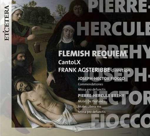 Fiocco & Brehy: Flemish Requiem