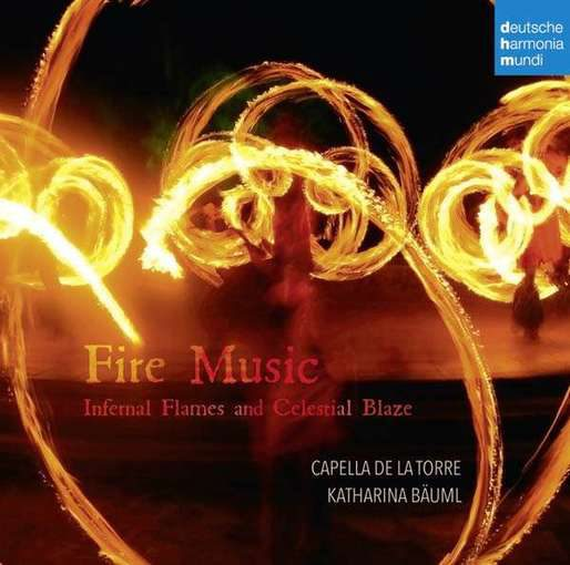 Fire Music – Infernal Flames and Celestial Blaze