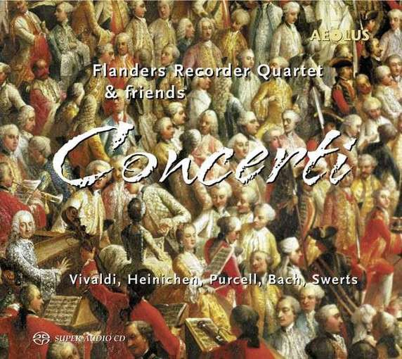 Flanders Recorder Quartet & friends – Concerti