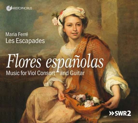 Flores españolas – Music for Viol Consort and Guitar