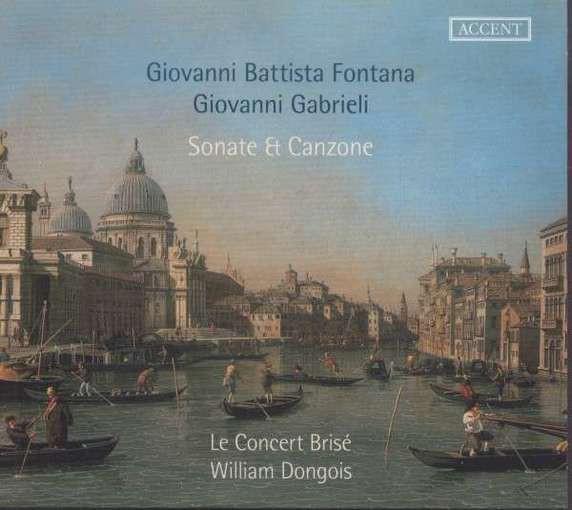 Fontana & Gabrieli: Sonate & Canzone