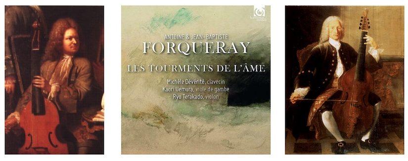 Forqueray: Les Tourments de l'Âme