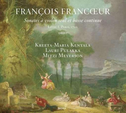 Francœur: Sonates à violon seul et basse continue, Livre 1