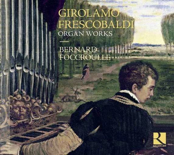Frescobaldi: Organ Works