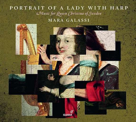 Portrait of a Lady with Harp – Music for Queen Christina of Sweden