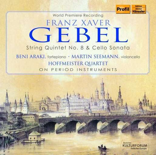 Gebel: String Quintet & Cello Sonata