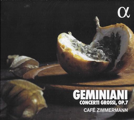 Geminiani: Concerti Grossi, Op. 7