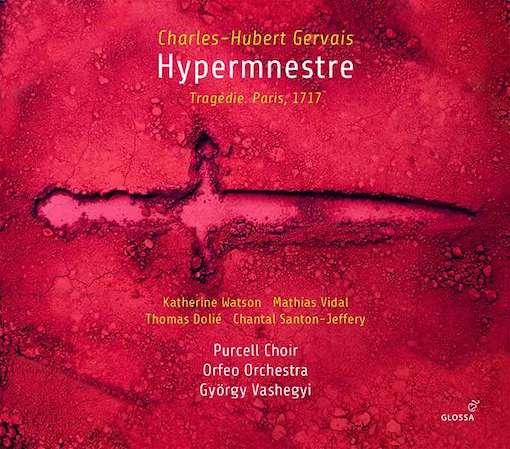 Gervais: Hypermnestre, Tragédie, Paris 1717
