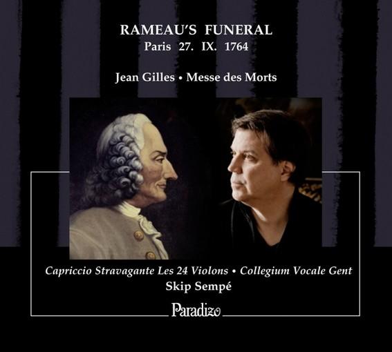 Gilles: Messe des Morts, Paris 27. IX. 1764 – Rameau's Funeral