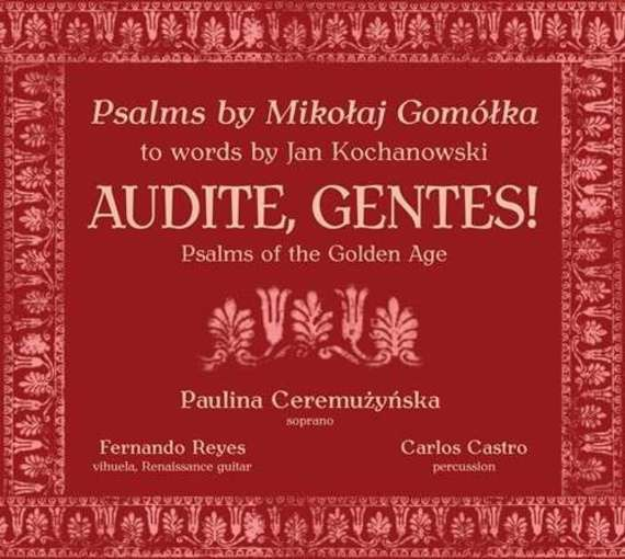 Gomółka: Audite, Gentes! – Psalms of the Golden Age