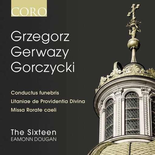 Gorczycki: Conductus Funebris & Other Sacred Pieces
