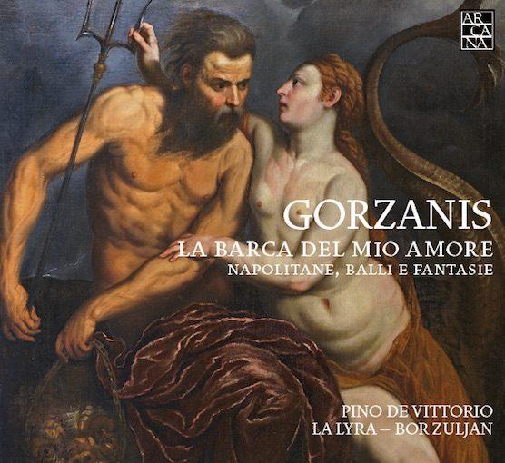 Gorzanis: La barca del mio amore