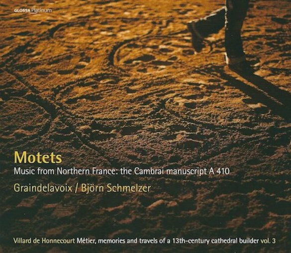 Motets – Music From Northern France, the Cambrai Manuscript A 410