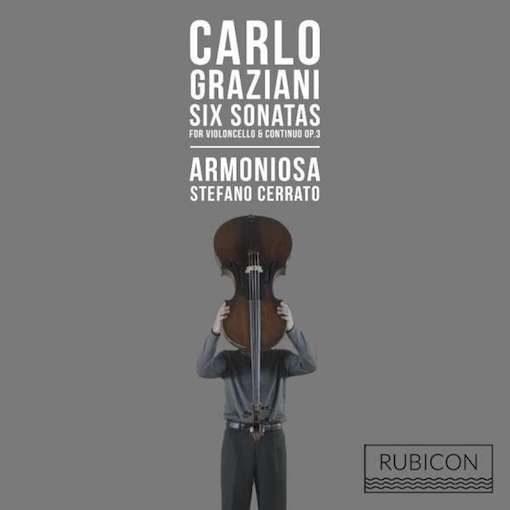 Graziani: Six Sonatas for Violoncello & Continuo Op. 3