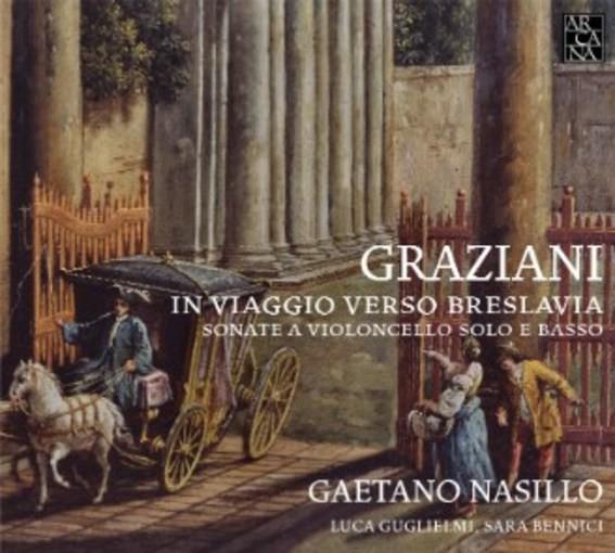 Graziani: In viaggio verso Breslavia – Sonate a violoncello solo e basso