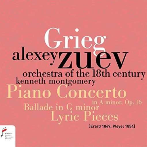 Grieg: Piano Concerto, Ballade, Lyric Pieces