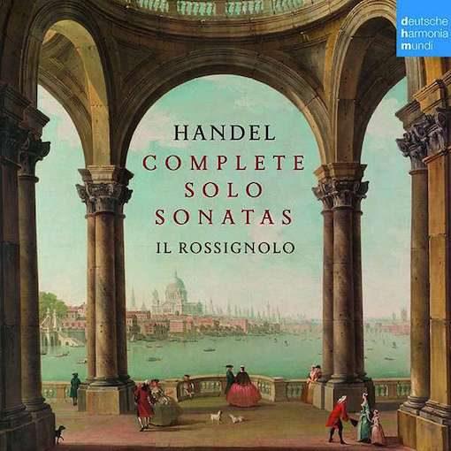 Handel: The Complete Solo Sonatas