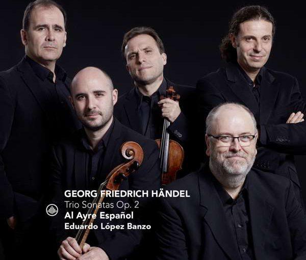 Handel: Triosonatas Op. 2